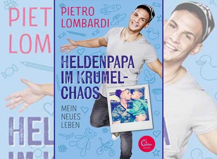 Pietro Lombardi Buch: Heldenpapa im Krümelmodus